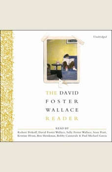 The David Foster Wallace Reader, David Foster Wallace