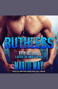 RUTHLESS: A Crescent Cove Romantic Suspense, Marlie May
