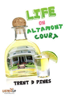 Life on Altamont Court: Finding the Extraordinary in the Ordinary, Trent D. Pines