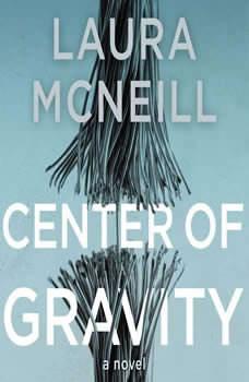 Center of Gravity, Laura McNeill