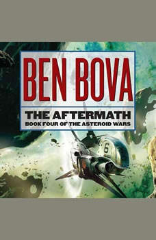 The Aftermath, Ben Bova