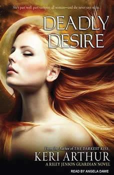 Deadly Desire, Keri Arthur