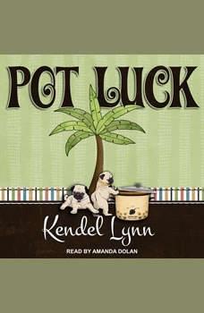 Pot Luck, Kendel Lynn