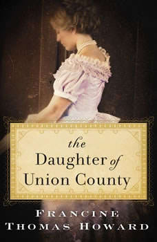 The Daughter of Union County, Francine Thomas Howard