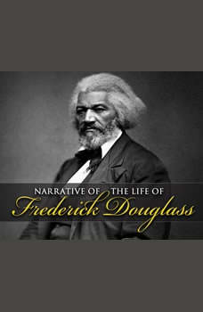 Narrative of the Life of Frederick Douglass, Frederick Douglass