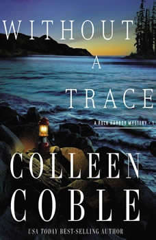 Without a Trace: The Rock Harbor Series, Colleen Coble
