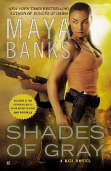 Shades of Gray: A KGI Novel A KGI Novel, Maya Banks