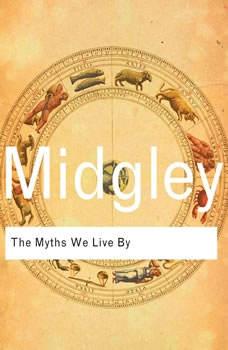 The Myths We Live By, Mary Midgley