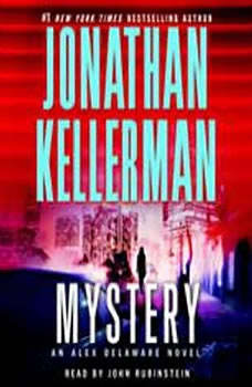 Mystery: An Alex Delaware Novel, Jonathan Kellerman