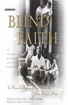 Blind Faith: The Miraculous Journey of Lula Hardaway, Stevie Wonder's Mother, Dennis Love