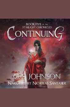 Continuing: An Epic Fantasy Adventure Series, C. S. Johnson