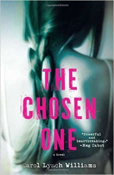 The Chosen One, Carol Lynch Williams