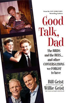 Good Talk, Dad: The Birds and the Bees...and Other Conversations We Forgot to Have, Bill Geist