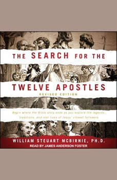 The Search for the Twelve Apostles, PhD McBirnie