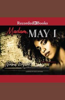Madam, May I, Niobia Bryant