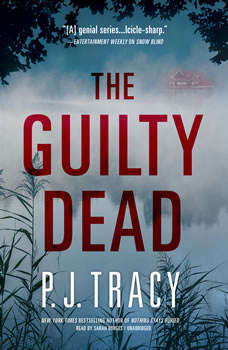 The Guilty Dead: A Monkeewrench Novel, P. J. Tracy