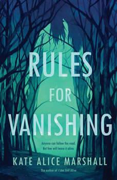 Rules for Vanishing, Kate Alice Marshall