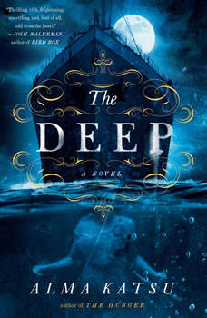 The Deep, Alma Katsu