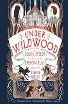 Under Wildwood, Colin Meloy