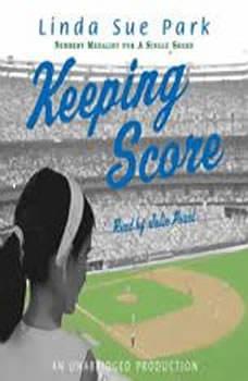 Keeping Score, Linda Sue Park