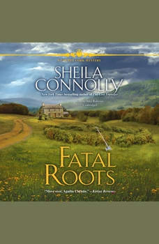 Fatal Roots: A County Cork Mystery, Sheila Connolly