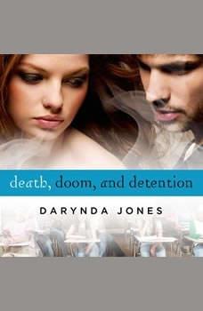 Death, Doom, and Detention, Darynda Jones