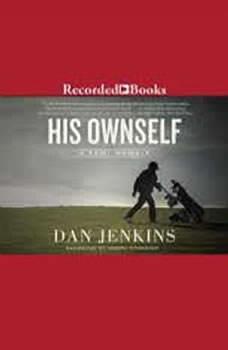 His Ownself: A Semi-Memoir, Dan Jenkins