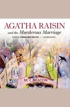 Agatha Raisin and the Murderous Marriage, M. C. Beaton