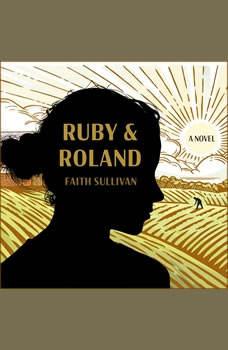 Ruby and Roland, Faith Sullivan