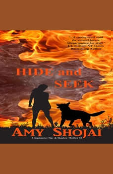 Hide And Seek: A September Day & Shadow Thriller #2, Amy Shojai