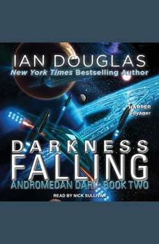Darkness Falling, Ian Douglas