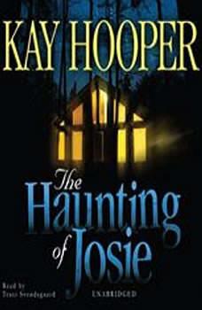 The Haunting of Josie, Kay Hooper