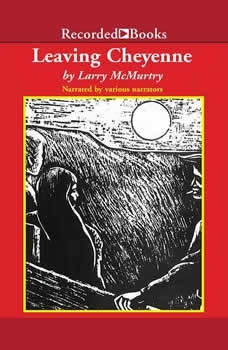 Leaving Cheyenne, Larry McMurtry