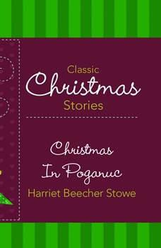 Christmas In Poganuc, Harriet Beecher Stowe