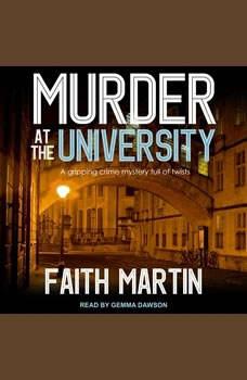 Murder at the University, Faith Martin