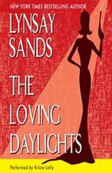 The Loving Daylights, Lynsay Sands