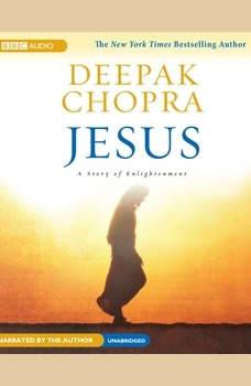 Jesus: A Story of Enlightenment, Deepak Chopra