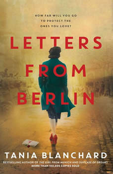 Letters from Berlin, Tania Blanchard