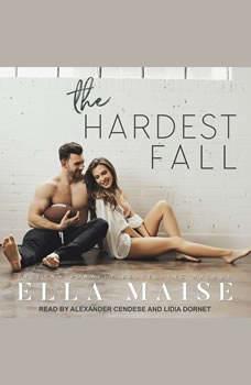 The Hardest Fall, Ella Maise