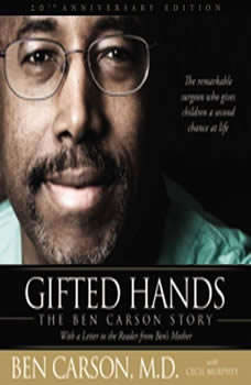 Gifted Hands: The Ben Carson Story The Ben Carson Story, Ben Carson, M.D.