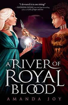 A River of Royal Blood, Amanda Joy