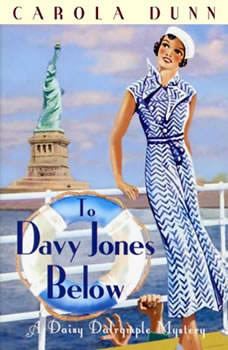 To Davy Jones Below: A Daisy Dalrymple Mystery, Carola Dunn