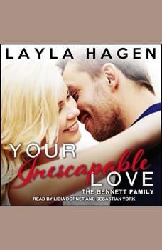 Your Inescapable Love, Layla Hagen