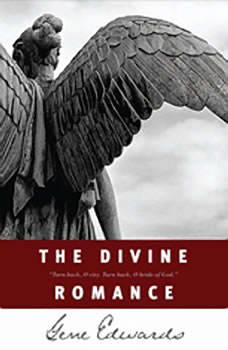 The Divine Romance: A Study in Brokeness, Gene Edwards