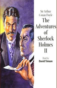 The Adventures of Sherlock Holmes– VolumeII, Sir Arthur Conan Doyle