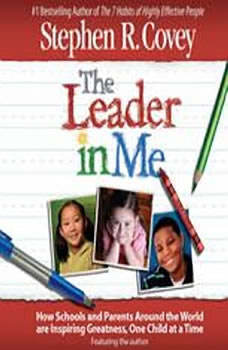 The Leader in Me, Stephen R. Covey