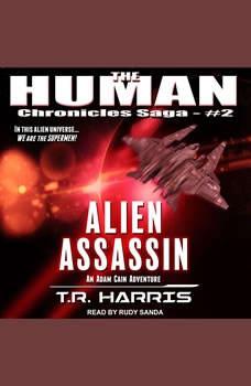 Alien Assassin, T.R. Harris