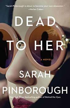 Dead to Her: A Novel, Sarah Pinborough