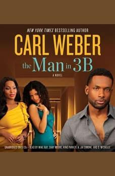 The Man in 3B, Carl Weber