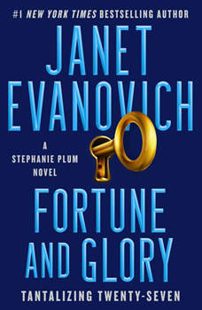 Fortune and Glory: A Novel, Janet Evanovich